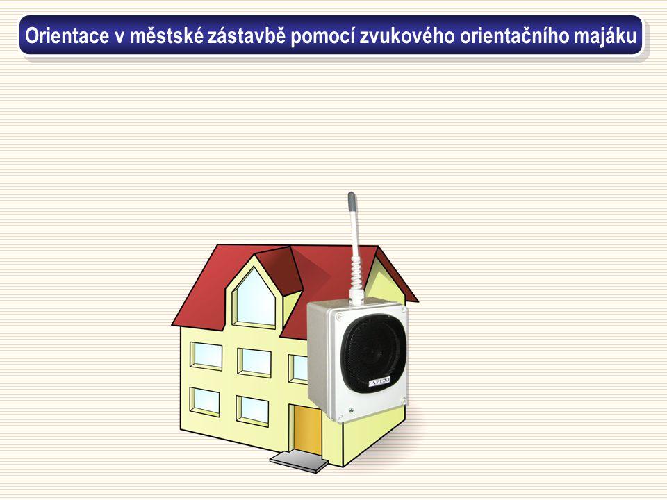 Orientace v městské zástavbě pomocí zvukového orientačního majáku