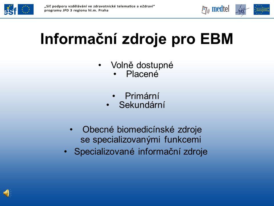 Informační zdroje pro EBM