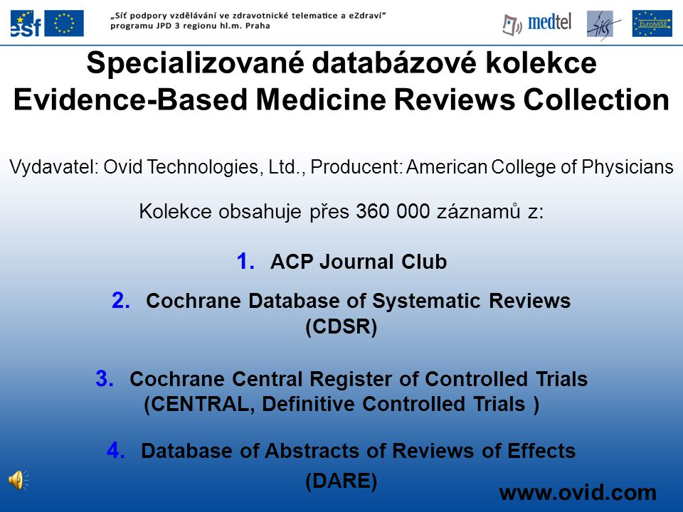 Specializované databázové kolekce Evidence-Based Medicine Reviews Collection