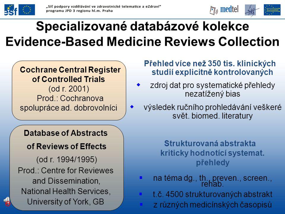 Přehled více než 350 tis. klinických studií explicitně kontrolovaných