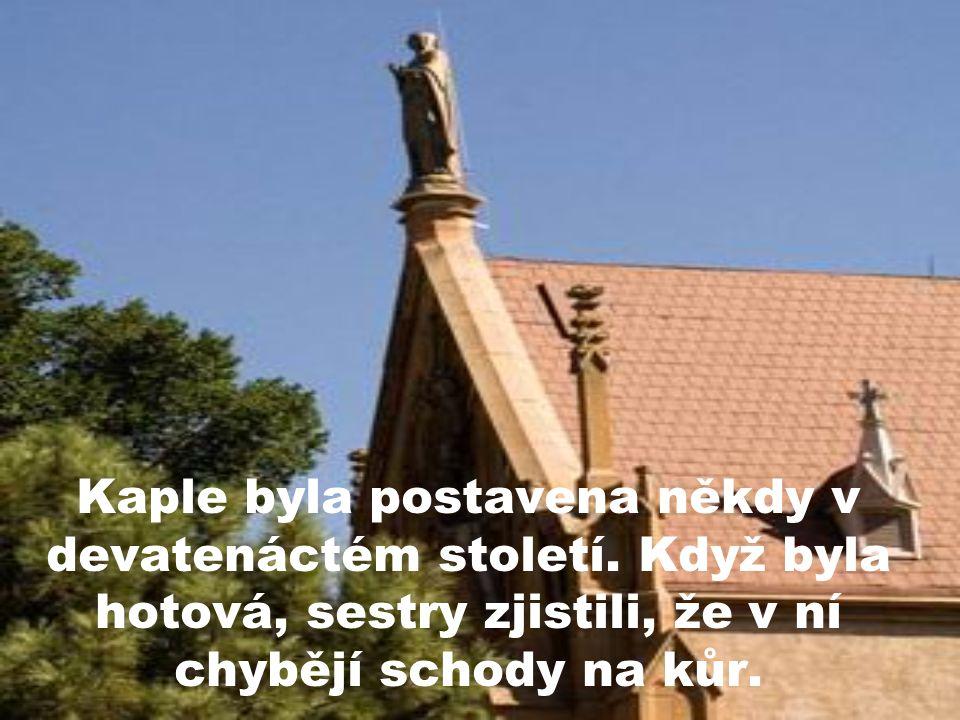 Kaple byla postavena někdy v devatenáctém století