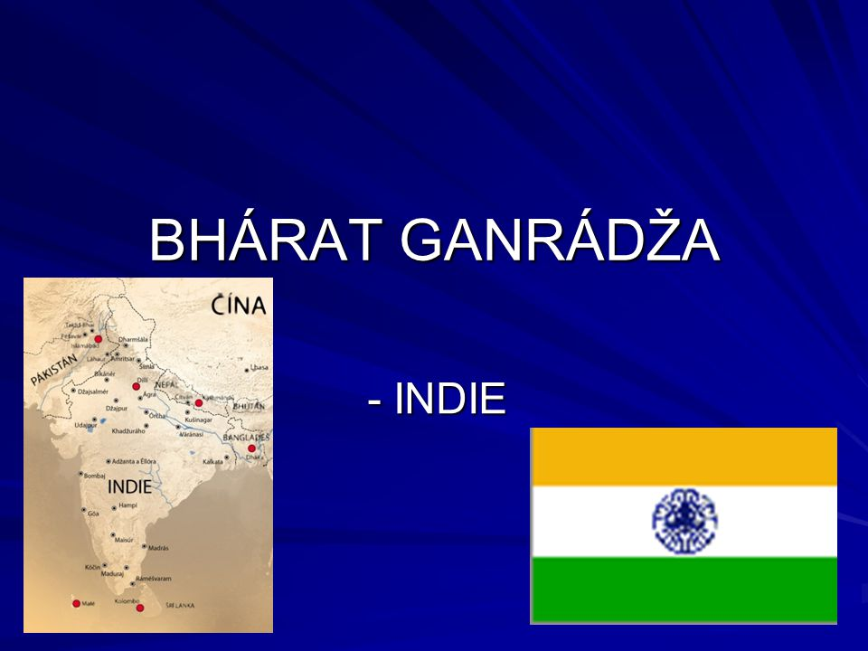 BHÁRAT GANRÁDŽA - INDIE