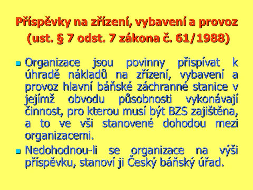 Příspěvky na zřízení, vybavení a provoz (ust. § 7 odst. 7 zákona č