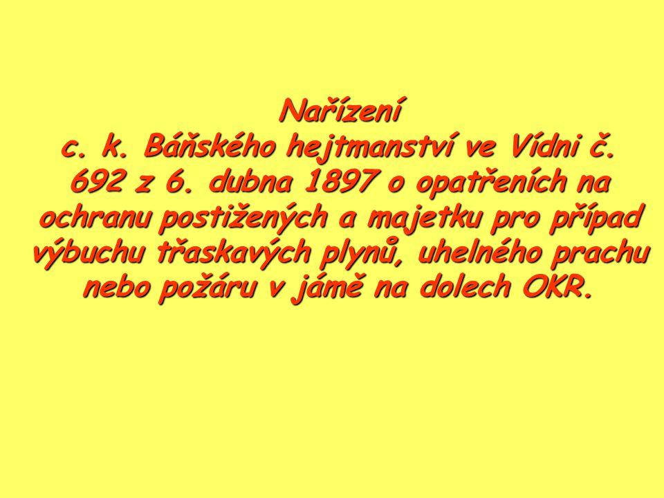 Nařízení c. k. Báňského hejtmanství ve Vídni č. 692 z 6