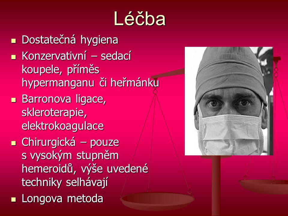 Léčba Dostatečná hygiena