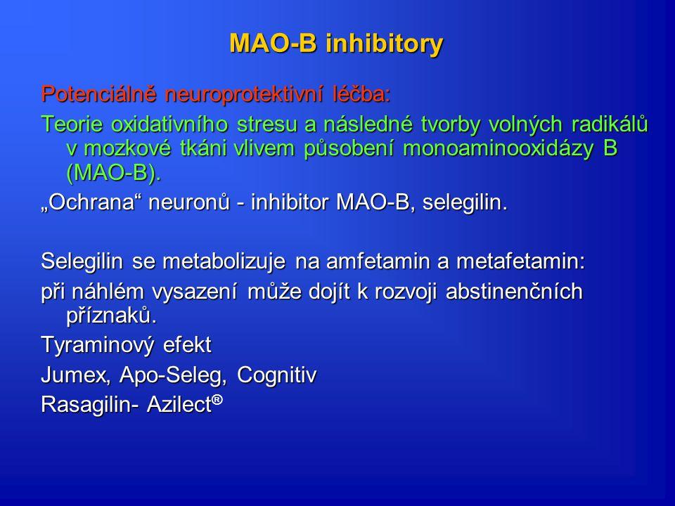 MAO-B inhibitory Potenciálně neuroprotektivní léčba: