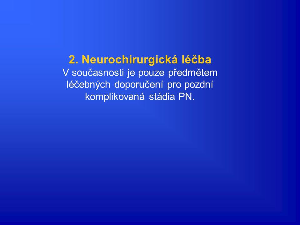 2. Neurochirurgická léčba
