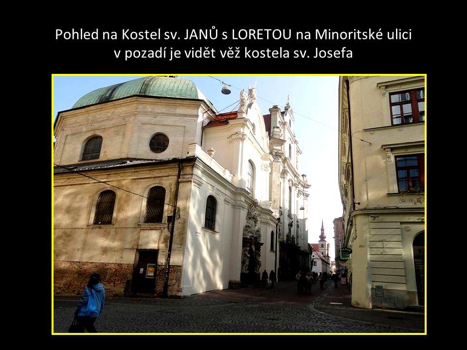 Pohled na Kostel sv. JANŮ s LORETOU na Minoritské ulici v pozadí je vidět věž kostela sv. Josefa