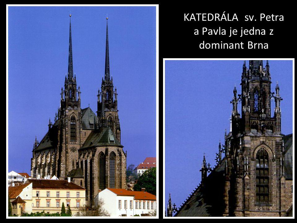 KATEDRÁLA sv. Petra a Pavla je jedna z dominant Brna
