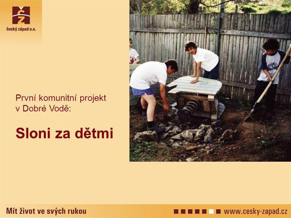 První komunitní projekt v Dobré Vodě:
