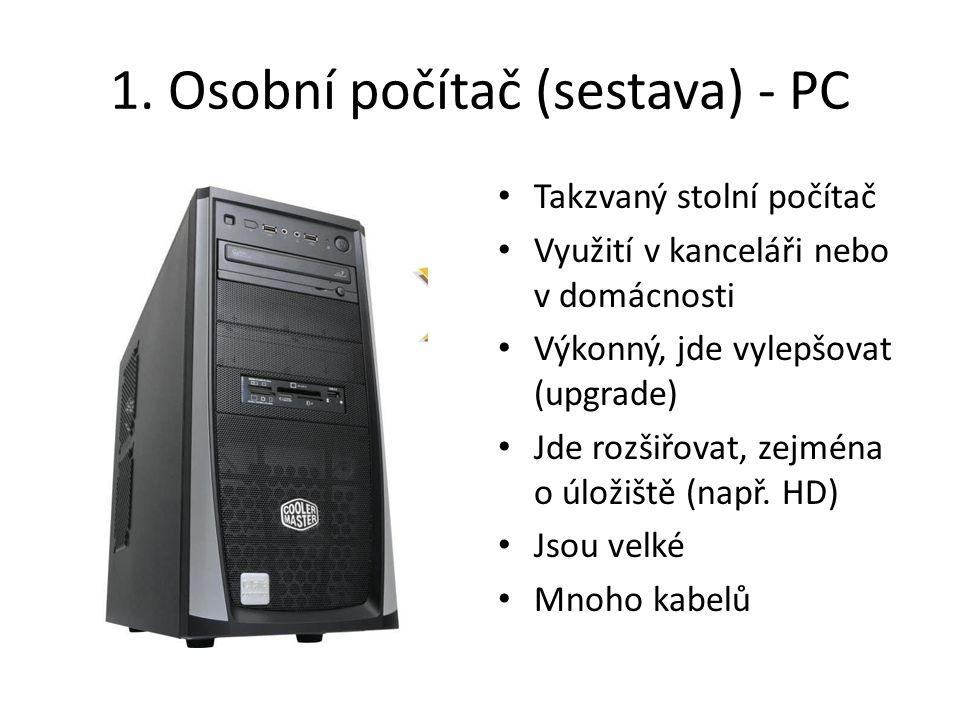 1. Osobní počítač (sestava) - PC