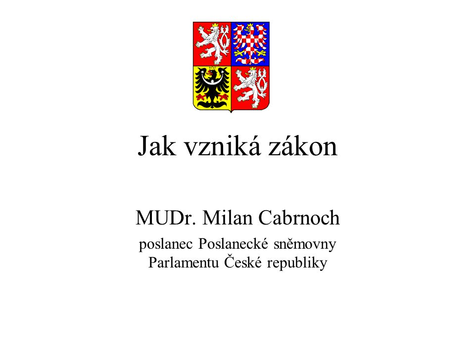 poslanec Poslanecké sněmovny Parlamentu České republiky