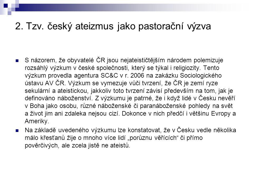 2. Tzv. český ateizmus jako pastorační výzva