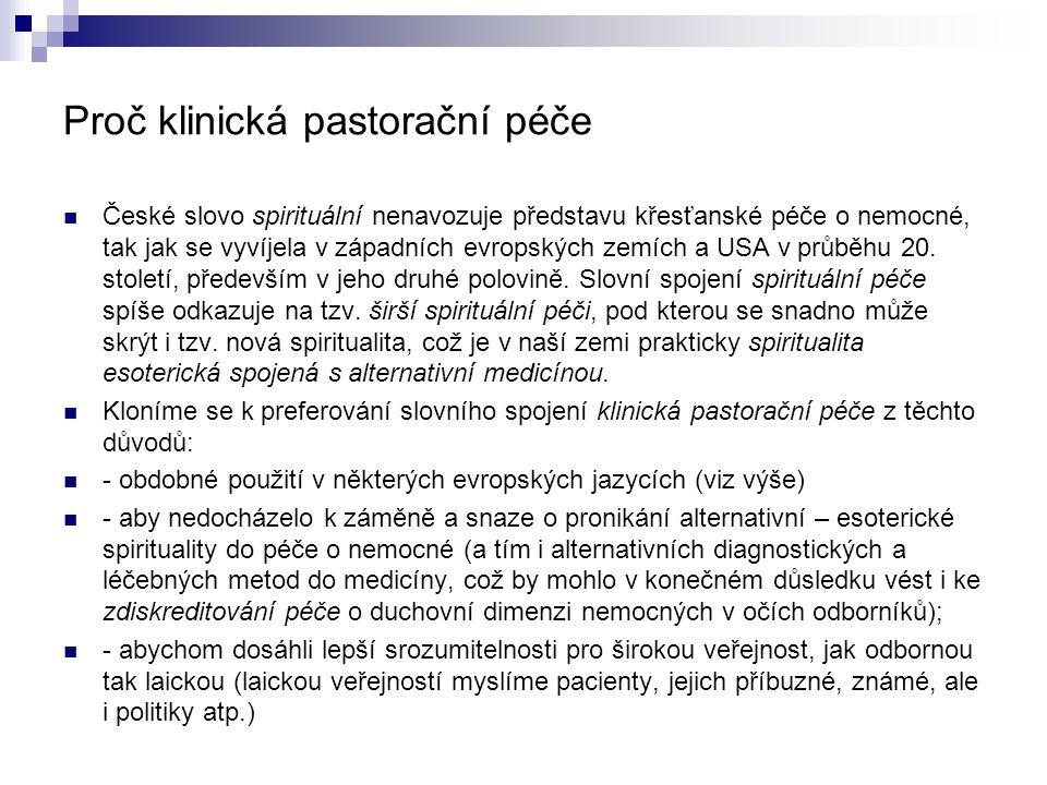 Proč klinická pastorační péče