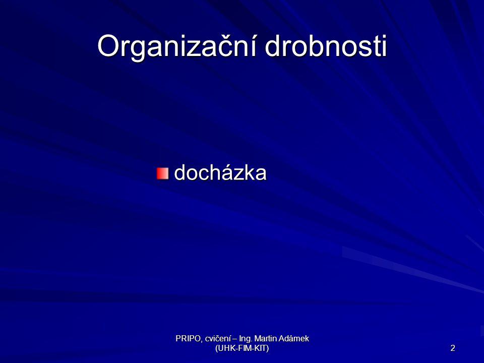Organizační drobnosti