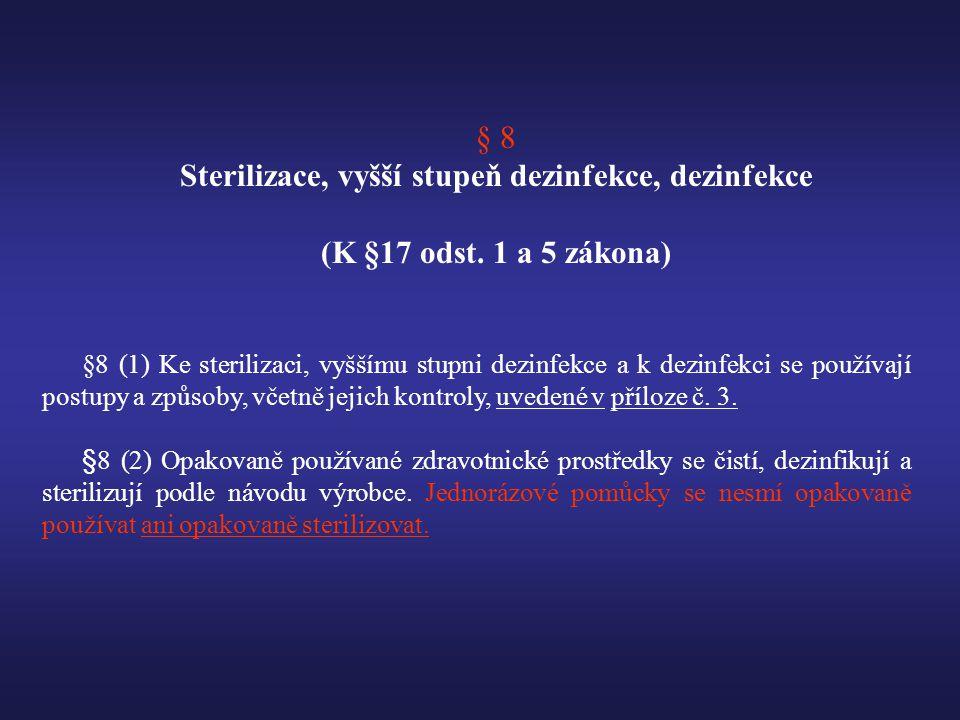 Sterilizace, vyšší stupeň dezinfekce, dezinfekce