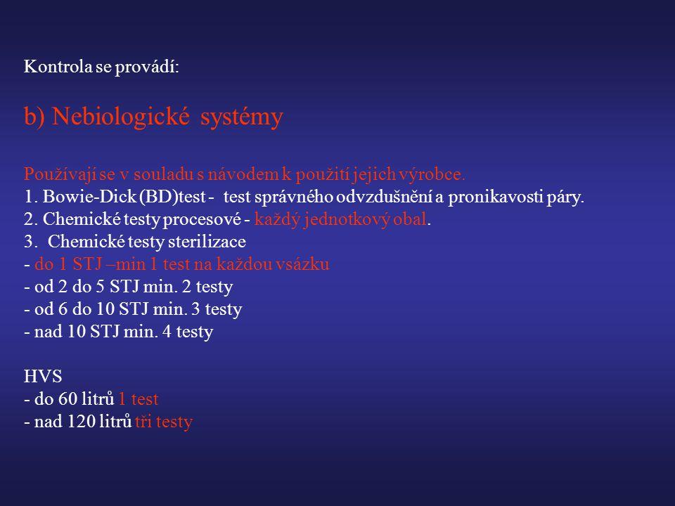 b) Nebiologické systémy