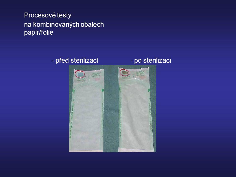 Procesové testy na kombinovaných obalech papír/folie - před sterilizací - po sterilizaci