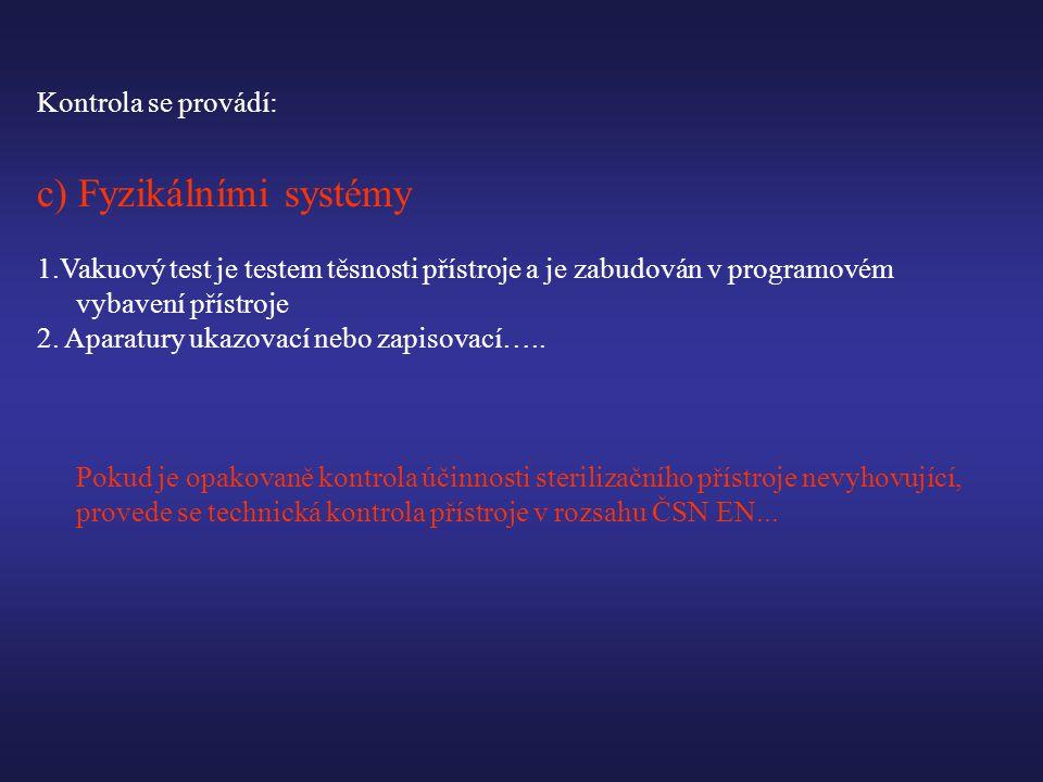 c) Fyzikálními systémy