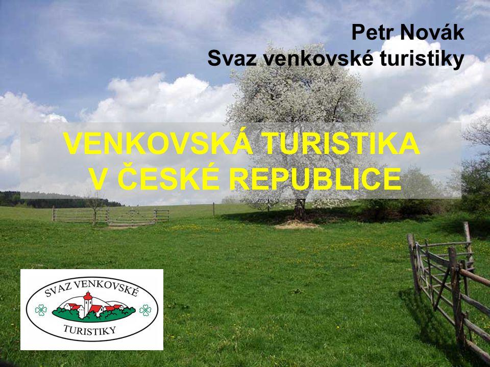 VENKOVSKÁ TURISTIKA V ČESKÉ REPUBLICE