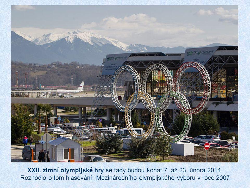 XXII. zimní olympijské hry se tady budou konat 7. až 23. února 2014