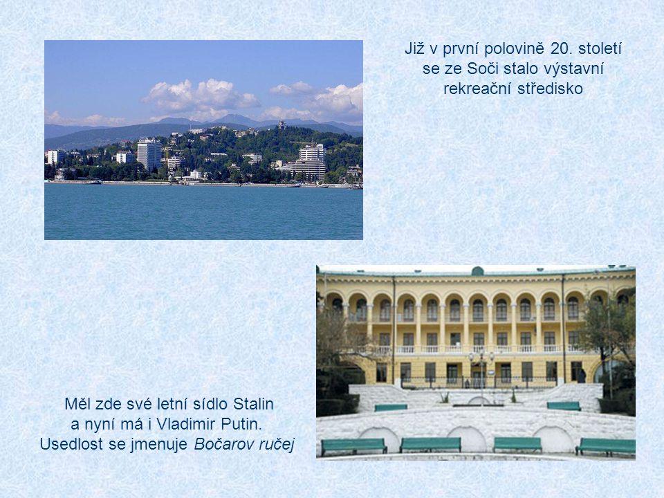 Již v první polovině 20. století se ze Soči stalo výstavní rekreační středisko