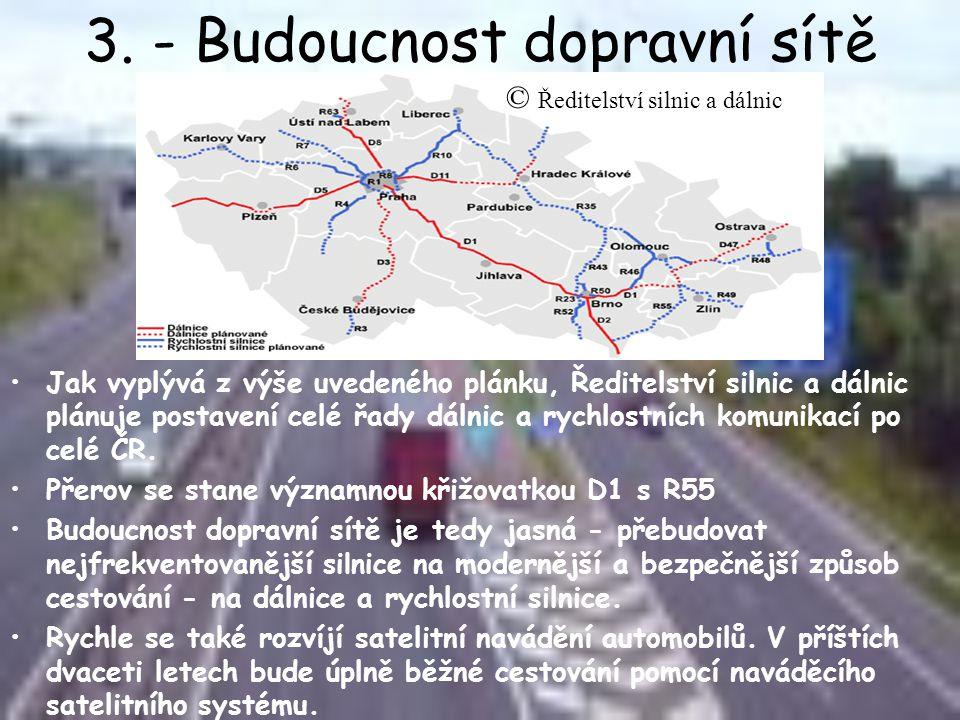 3. - Budoucnost dopravní sítě
