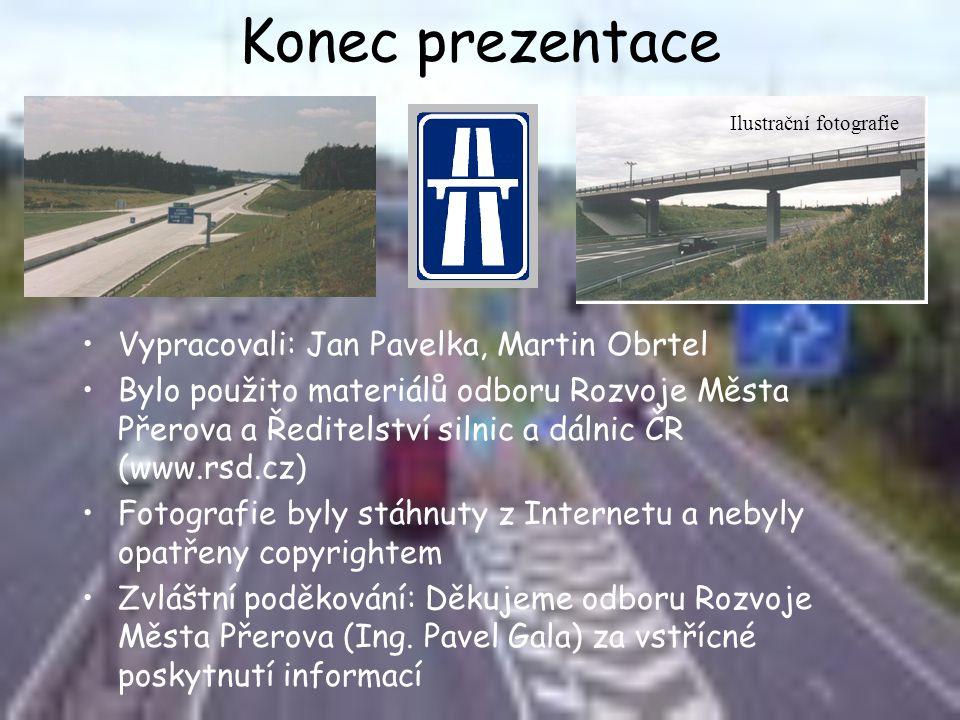 Konec prezentace Vypracovali: Jan Pavelka, Martin Obrtel