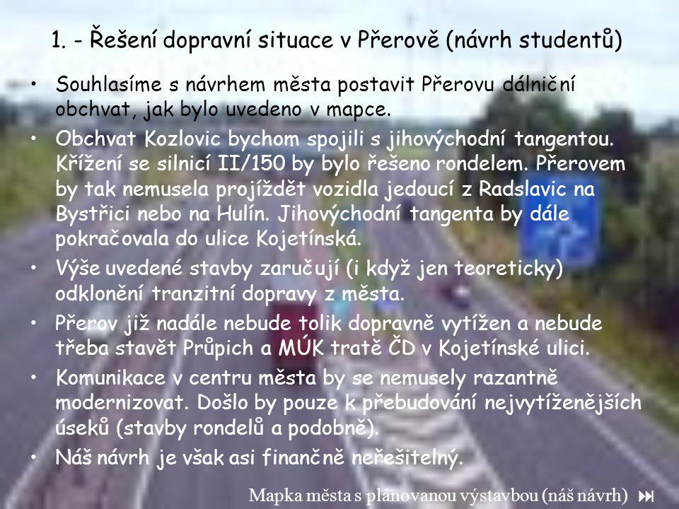 1. - Řešení dopravní situace v Přerově (návrh studentů)