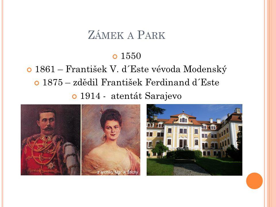 Zámek a Park 1550 1861 – František V. d´Este vévoda Modenský