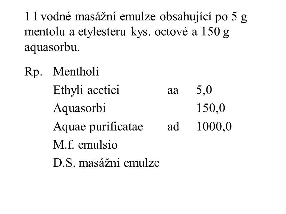 1 l vodné masážní emulze obsahující po 5 g mentolu a etylesteru kys