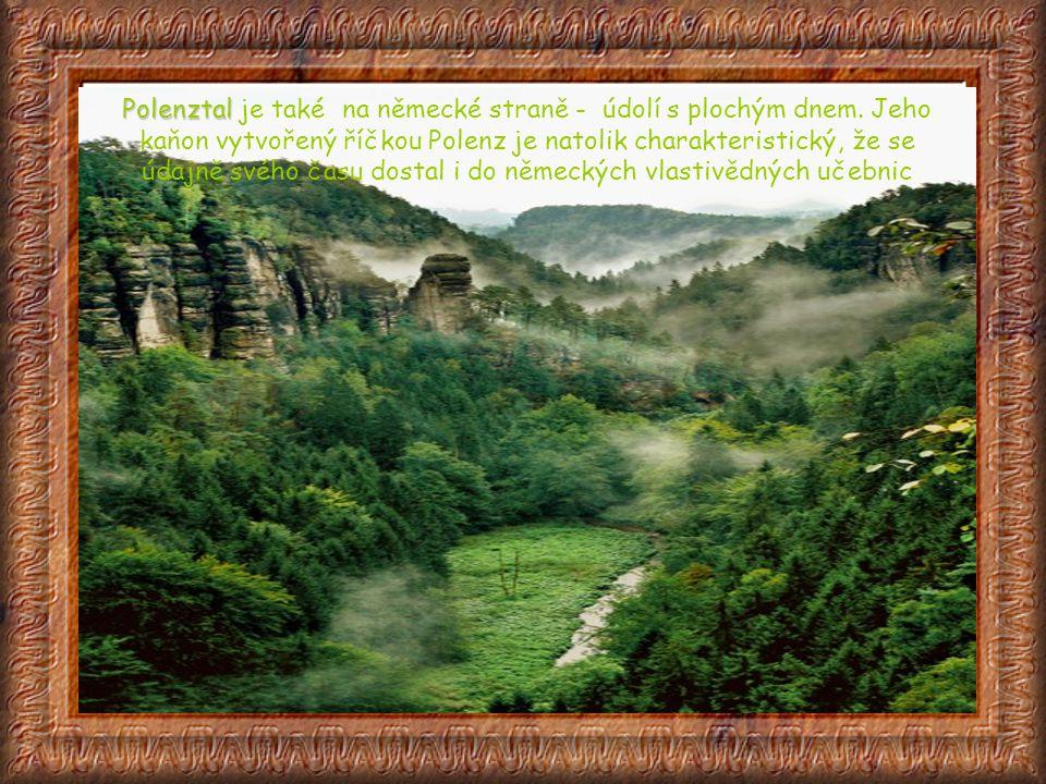 Polenztal je také na německé straně - údolí s plochým dnem