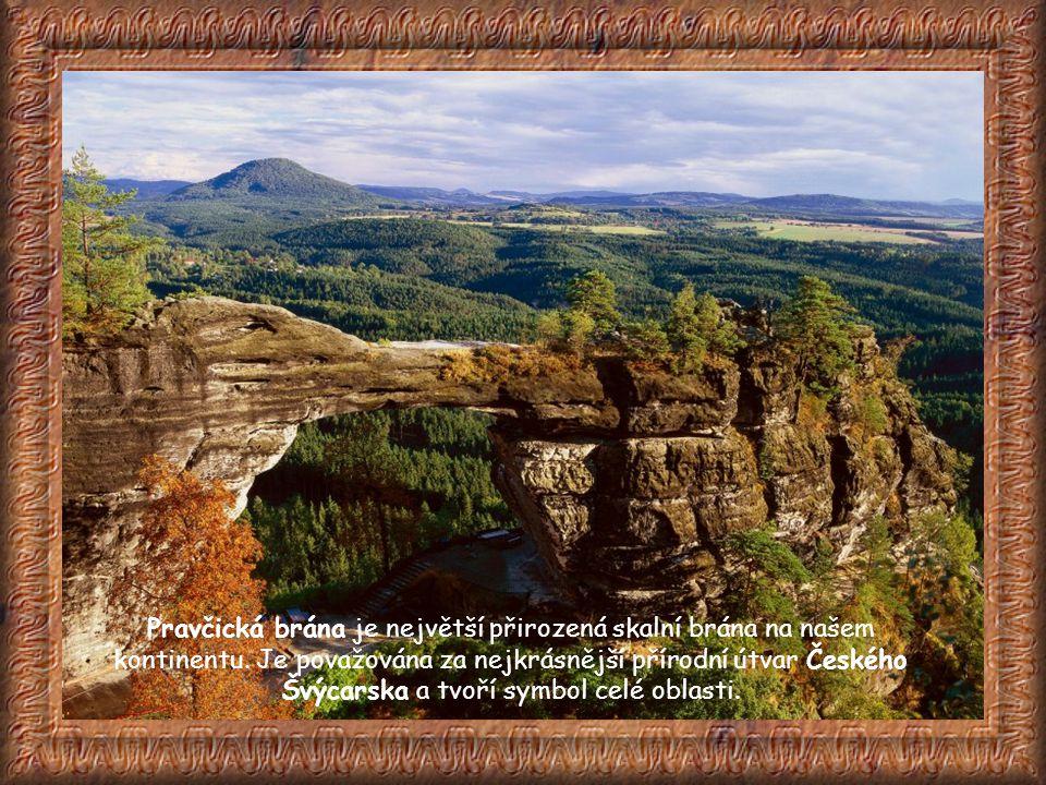 Pravčická brána je největší přirozená skalní brána na našem kontinentu