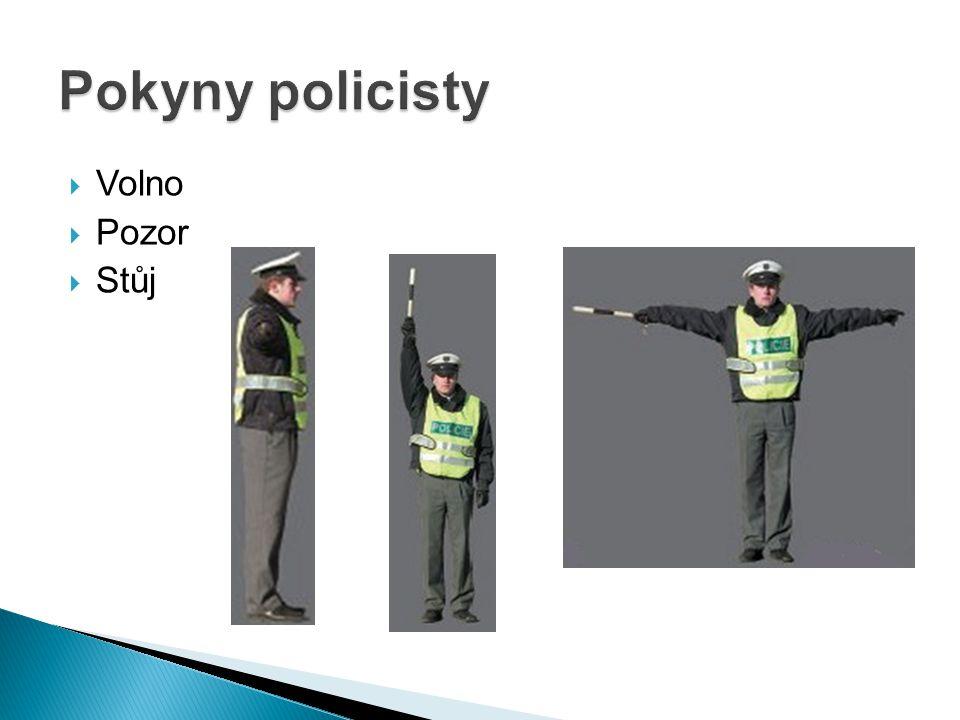 Pokyny policisty Volno Pozor Stůj