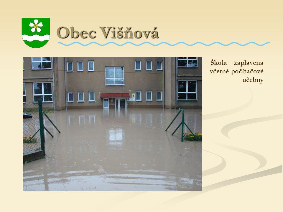 Obec Višňová Škola – zaplavena včetně počítačové učebny