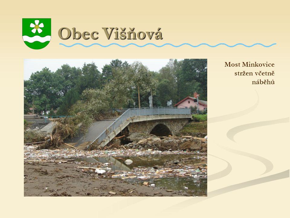 Obec Višňová Most Minkovice stržen včetně náběhů