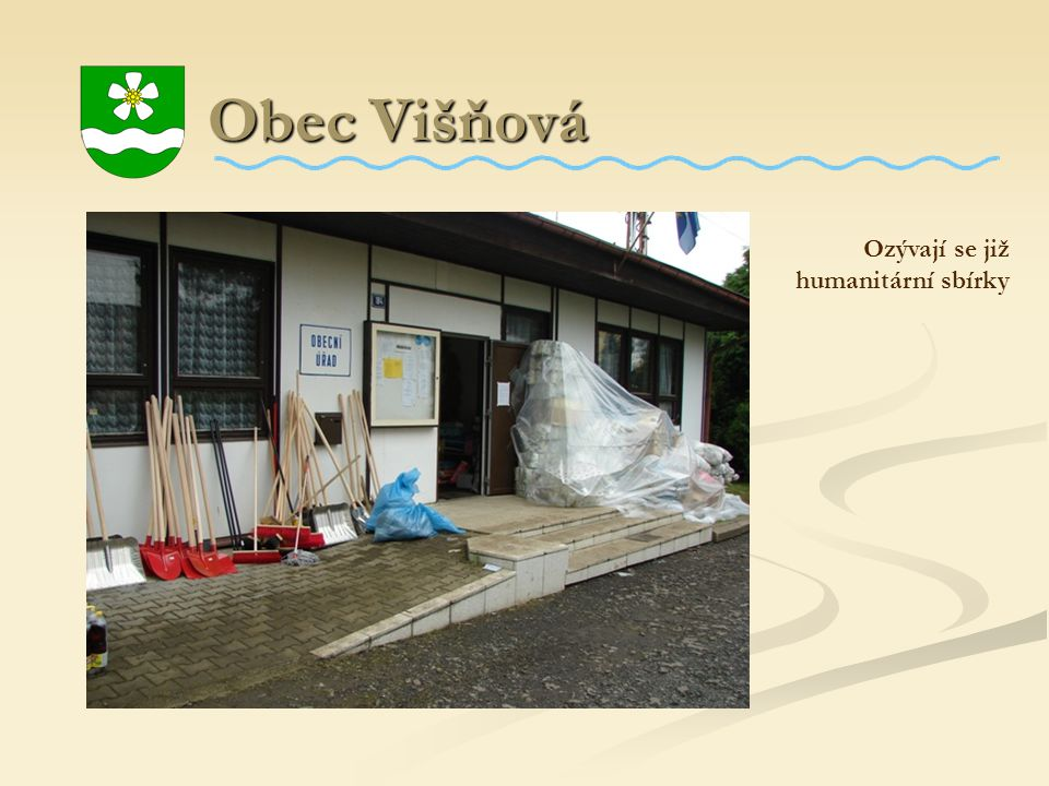 Obec Višňová Ozývají se již humanitární sbírky