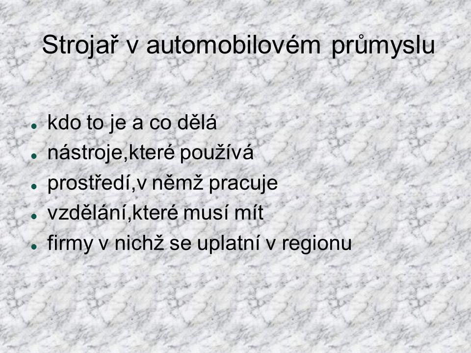 Strojař v automobilovém průmyslu