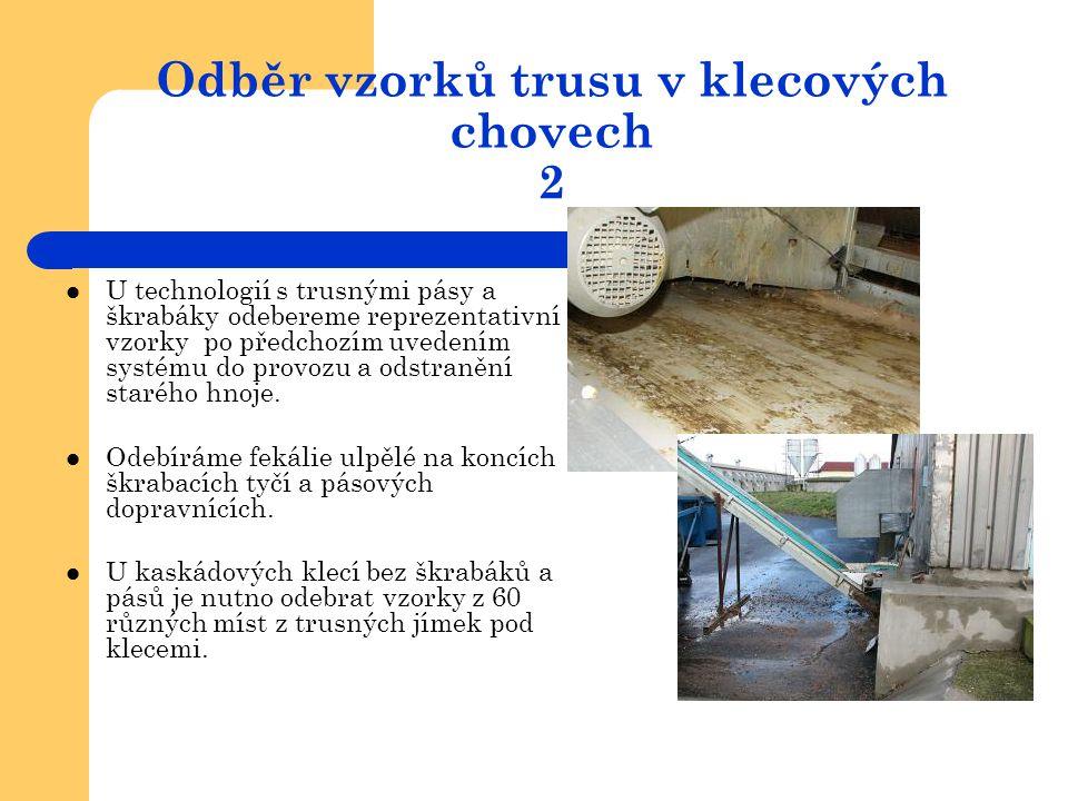 Odběr vzorků trusu v klecových chovech 2