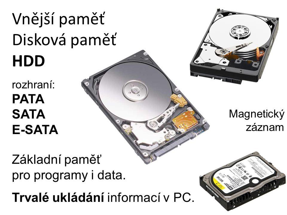 Vnější paměť Disková paměť HDD