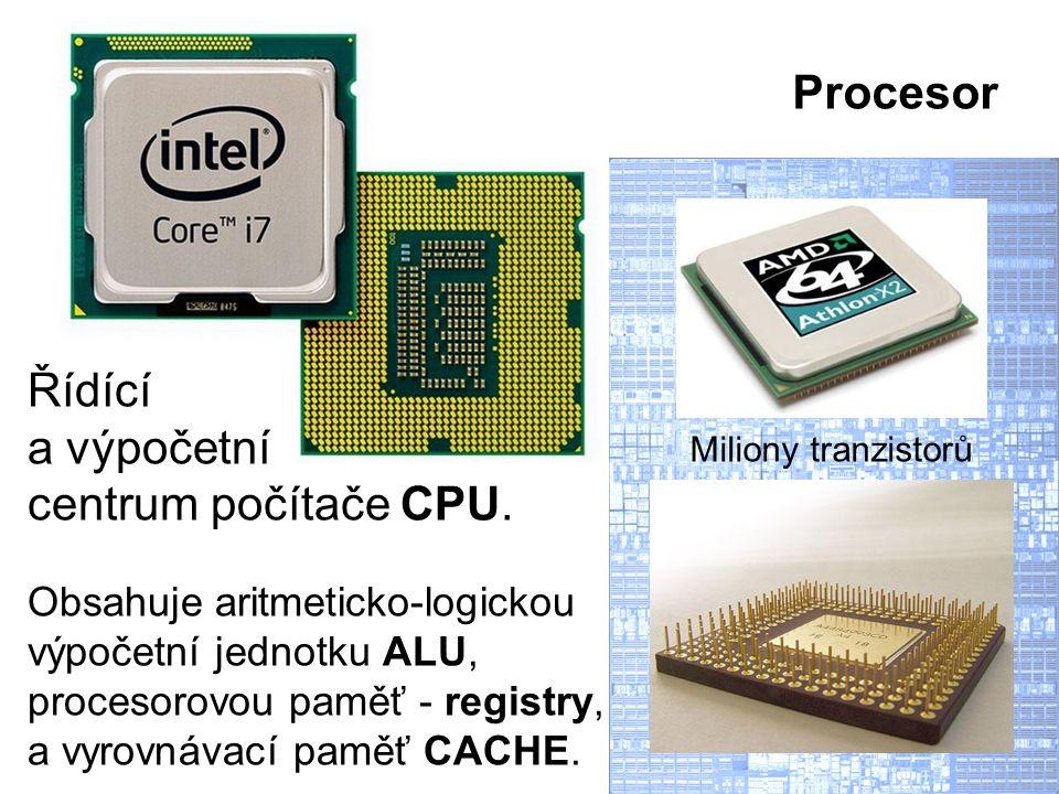Procesor Řídící a výpočetní centrum počítače CPU.