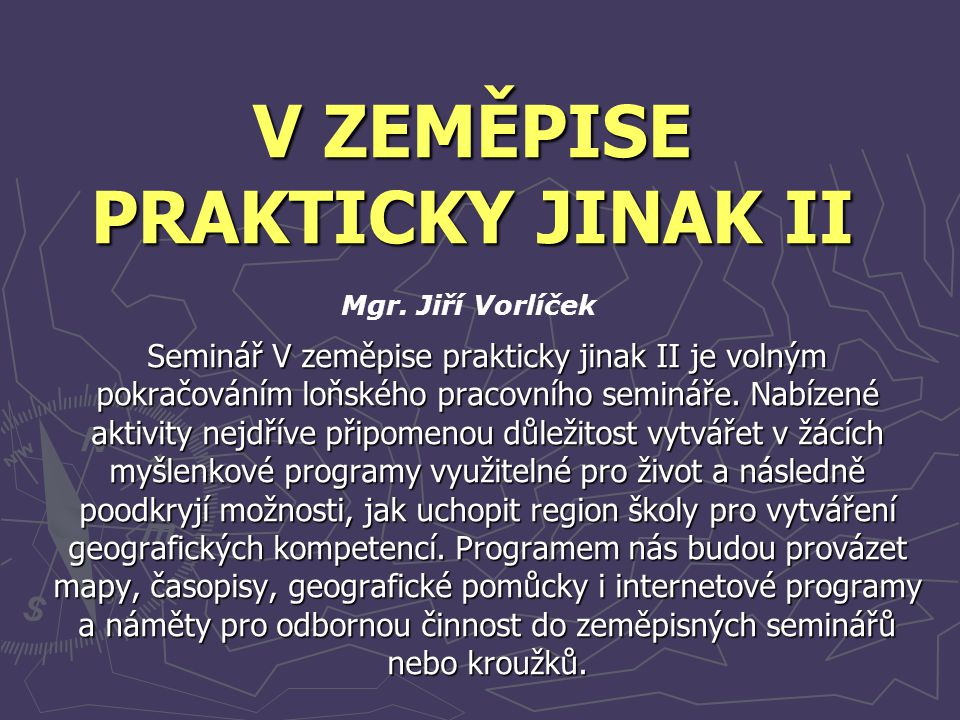 V ZEMĚPISE PRAKTICKY JINAK II