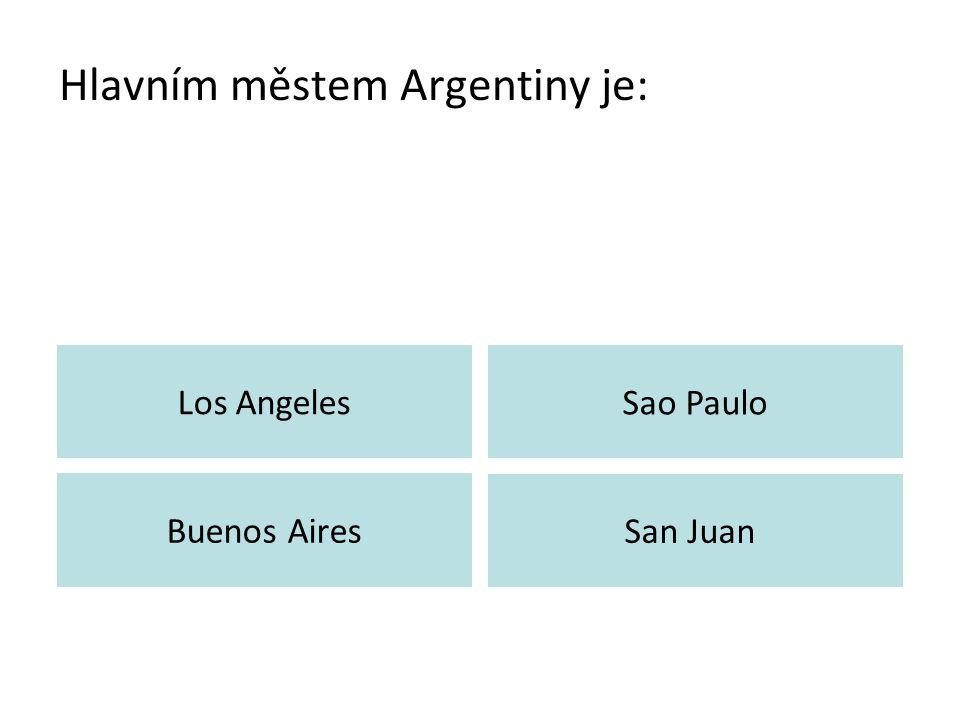 Hlavním městem Argentiny je: