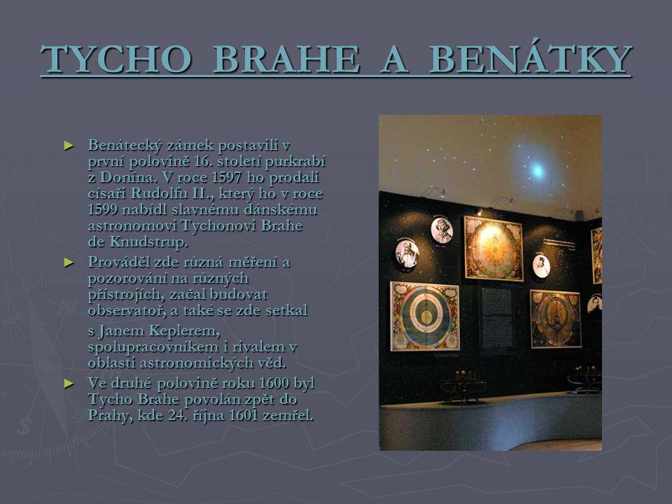 TYCHO BRAHE A BENÁTKY