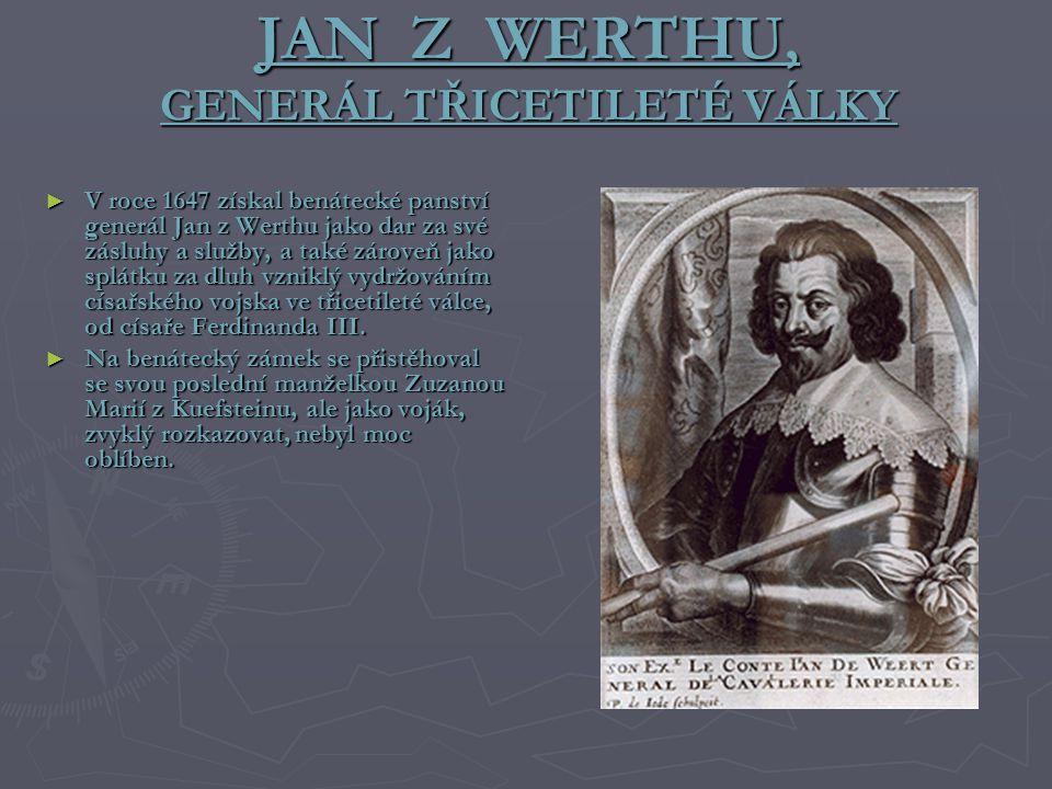 JAN Z WERTHU, GENERÁL TŘICETILETÉ VÁLKY