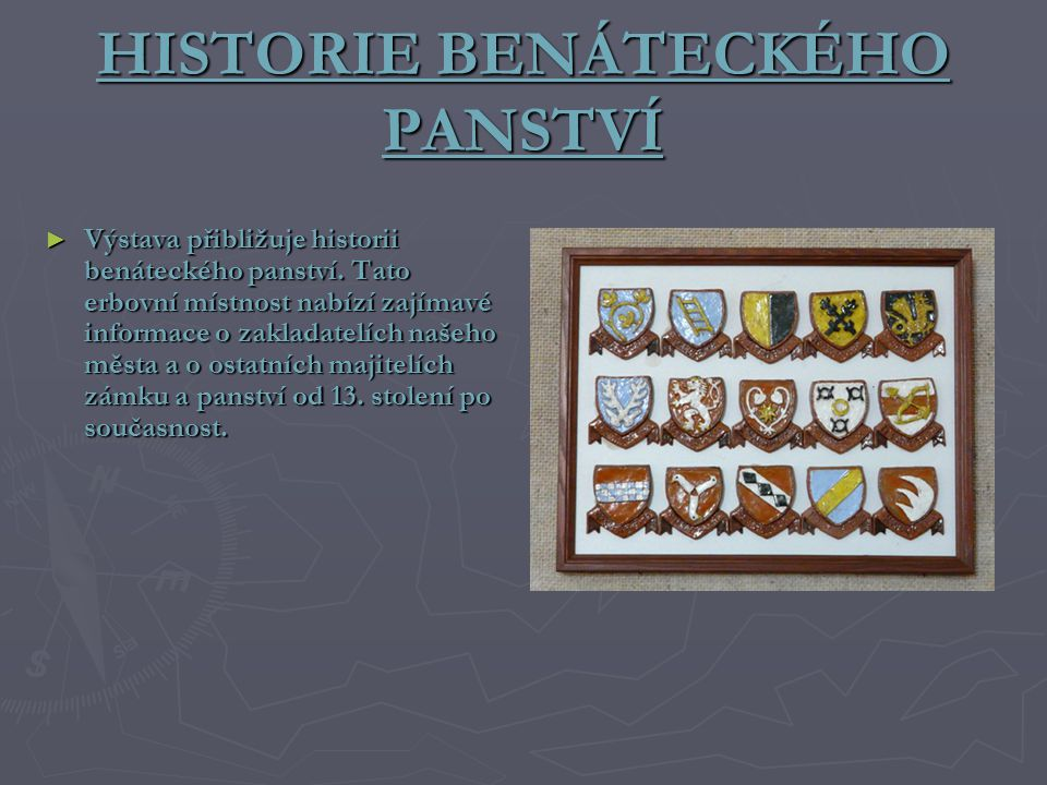 HISTORIE BENÁTECKÉHO PANSTVÍ