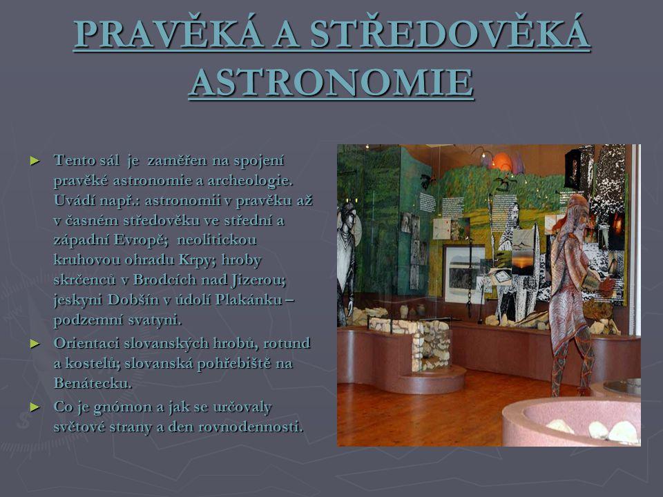 PRAVĚKÁ A STŘEDOVĚKÁ ASTRONOMIE