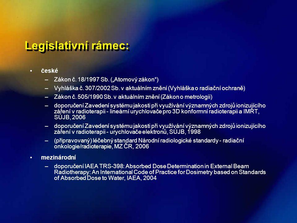 Legislativní rámec: Legislativní rámec: české