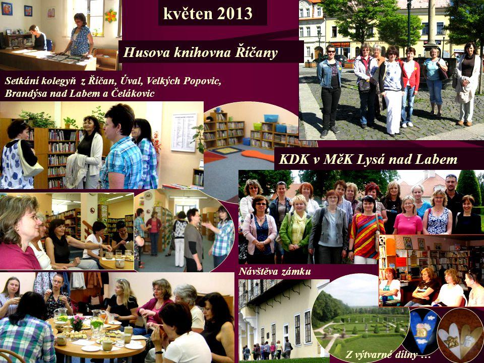 květen 2013 Husova knihovna Říčany KDK v MěK Lysá nad Labem