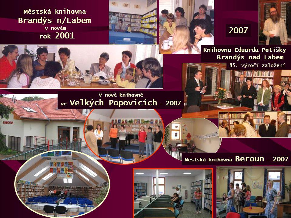 V nové knihovně ve Velkých Popovicích - 2007